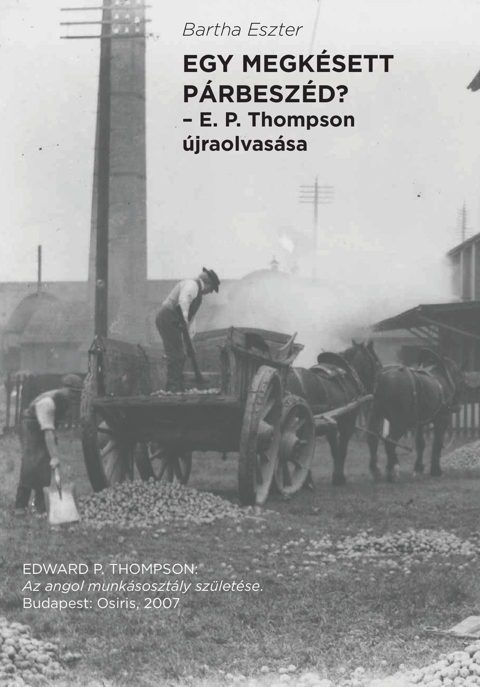 Thompson újraolvasása Edward P.