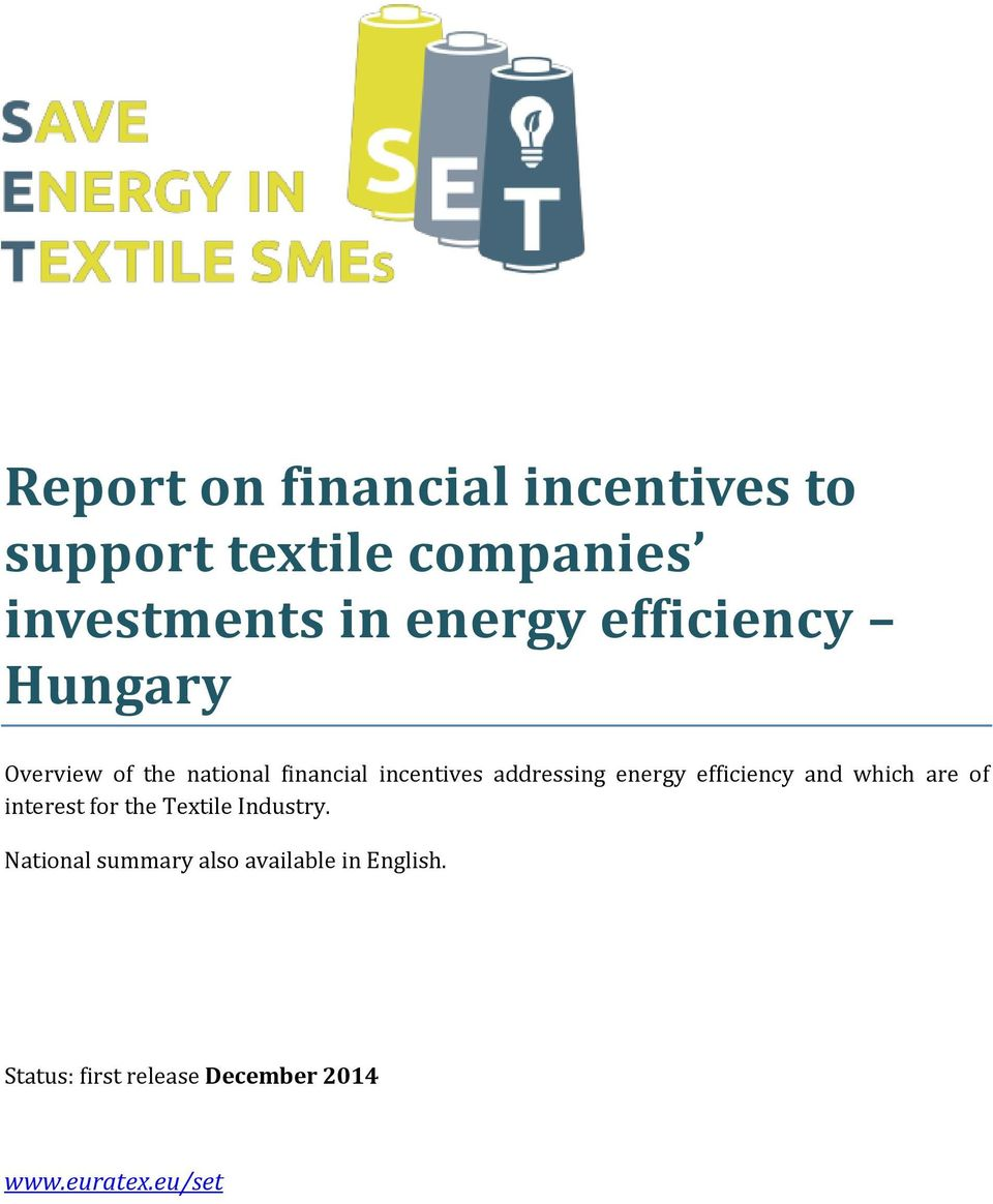 energy efficiency and which are of interest for the Textile Industry.