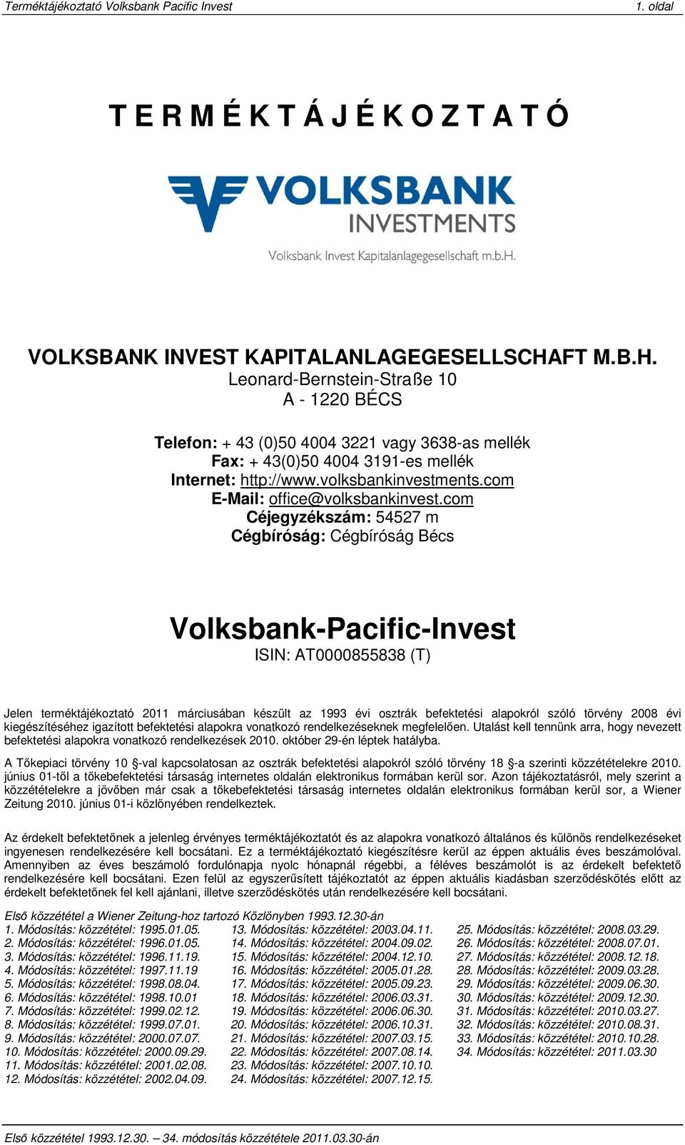 com E-Mail: office@volksbankinvest.