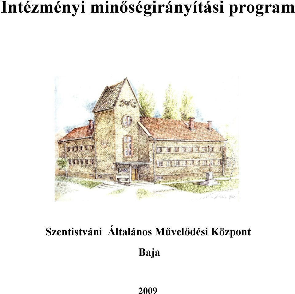 program Szentistváni