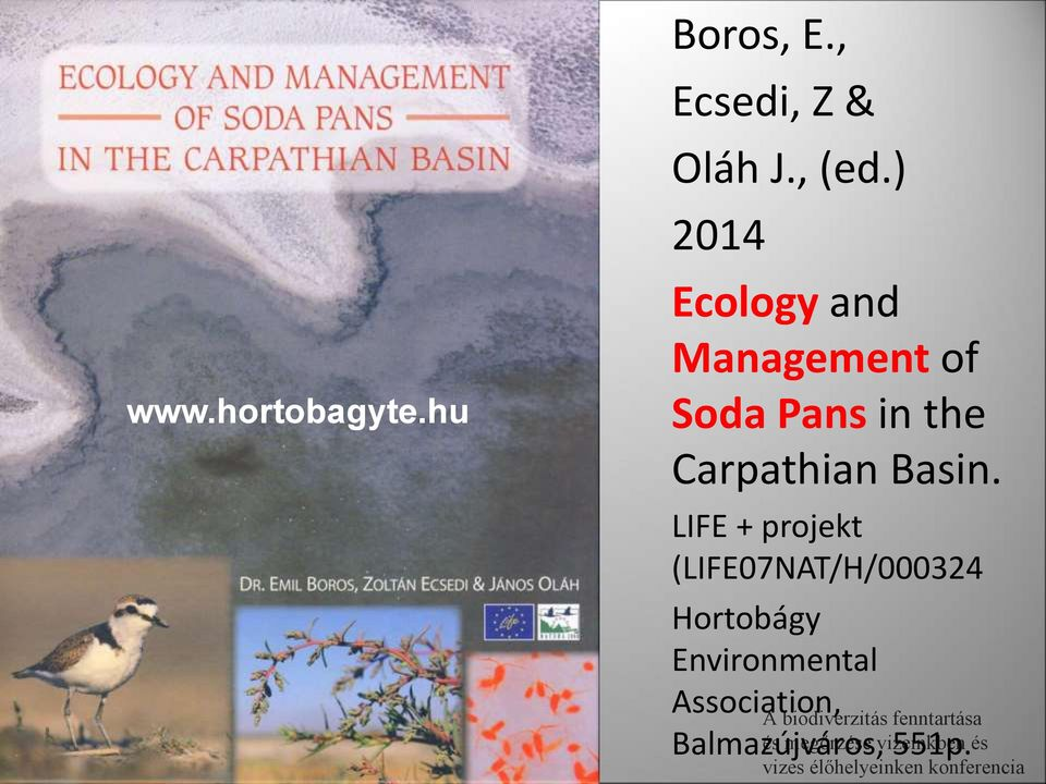 ) 2014 Ecology and Management of Soda Pans in the