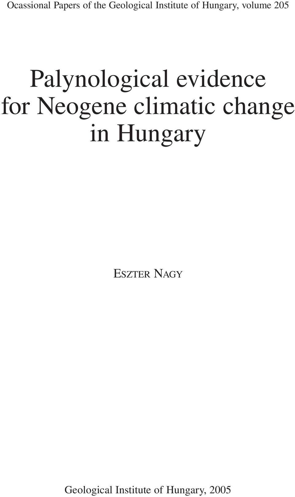 Palynological evidence for Neogene climatic