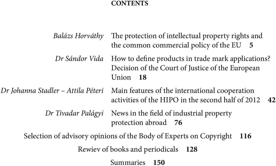 Decision of the Court of Justice of the European Union 18 Main features of the international cooperation activities of the HIPO in the second