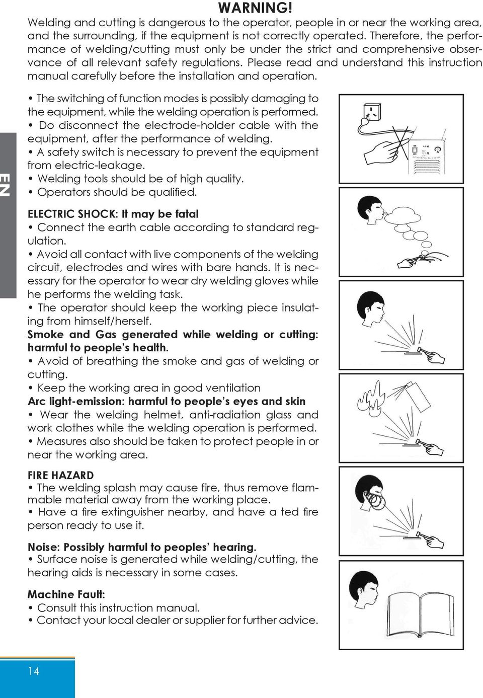 Please read and understand this instruction manual carefully before the installation and operation.