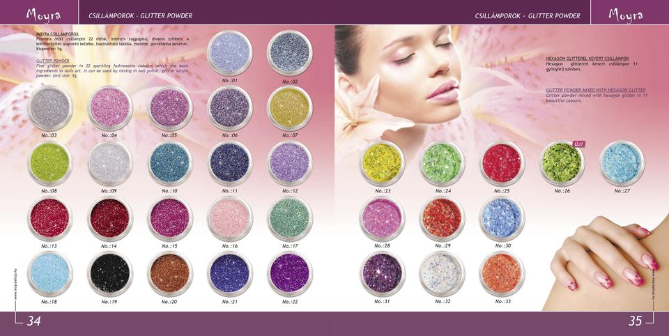 GLITTER POWDER Fine glitter powder in 22 sparkling fashionable colours, which are basic ingredients in nails art. It can be used by mixing in nail polish, gels or acrylic powder.