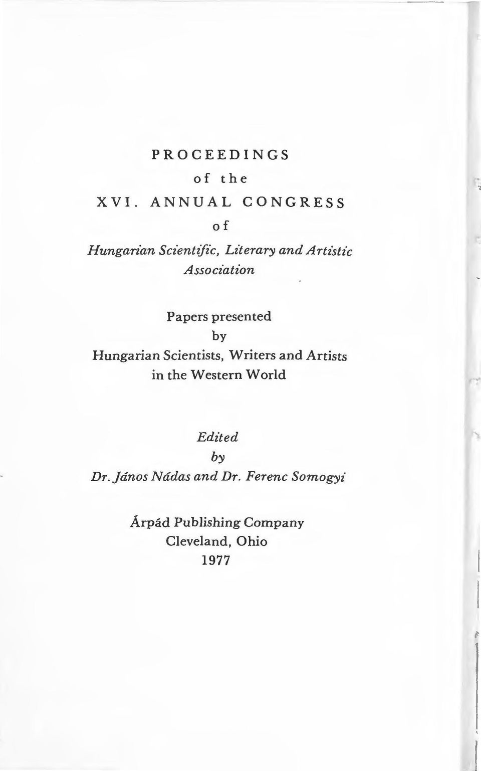 Associatz'on Papers presented by Hungarian Scientists, Writers and