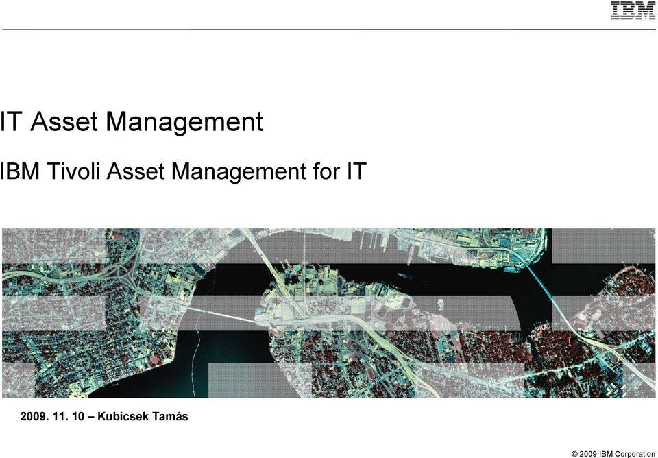 Management for IT