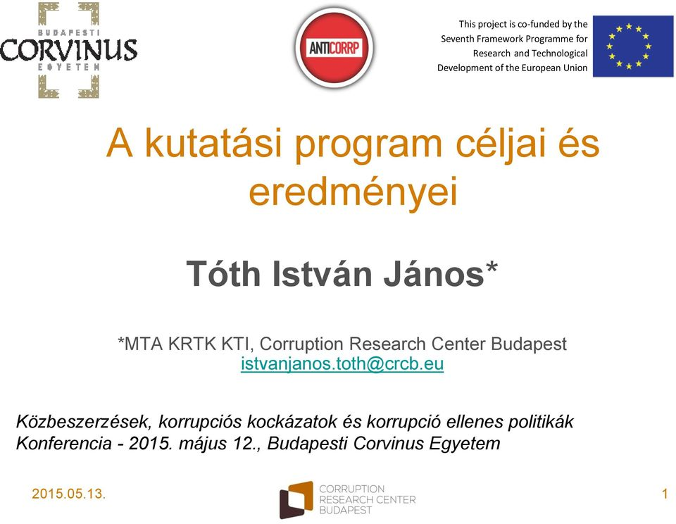KRTK KTI, Corruption Research Center Budapest istvanjanos.toth@crcb.