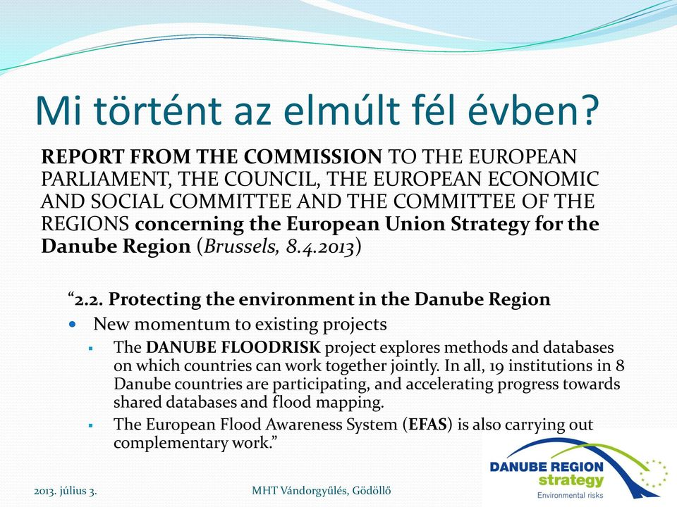 Union Strategy for the Danube Region (Brussels, 8.4.20