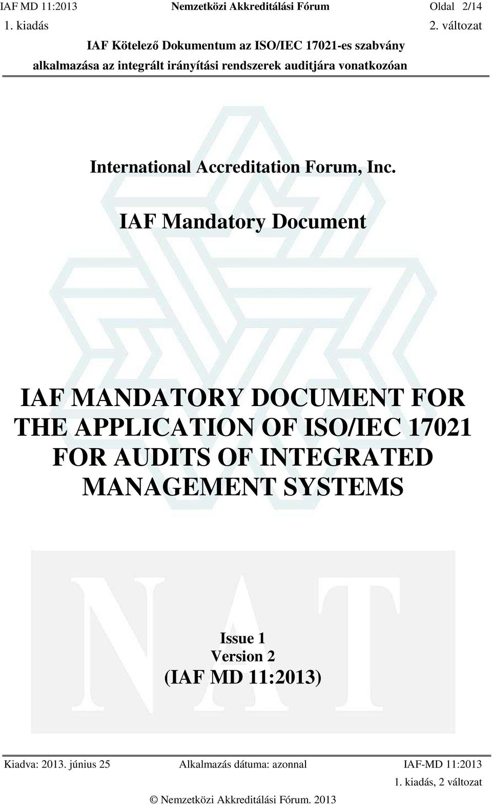 IAF Mandatory Document IAF MANDATORY DOCUMENT FOR THE