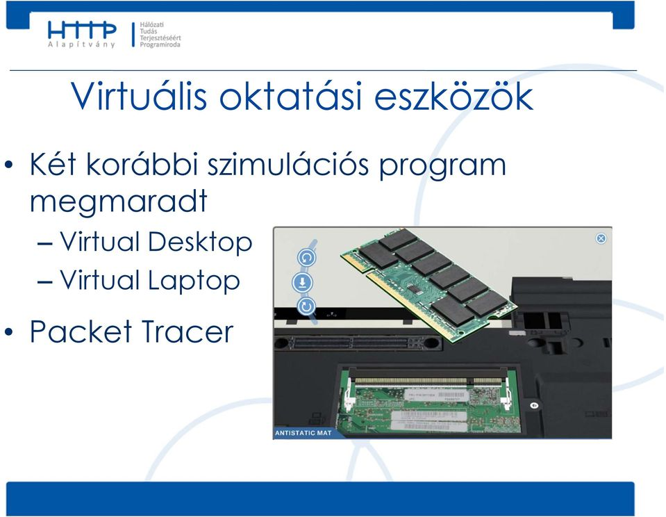 program megmaradt Virtual