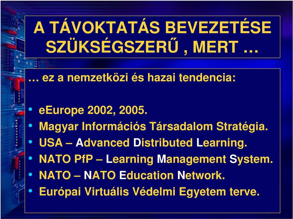 USA Advanced Distributed Learning. NATO PfP Learning Management System.