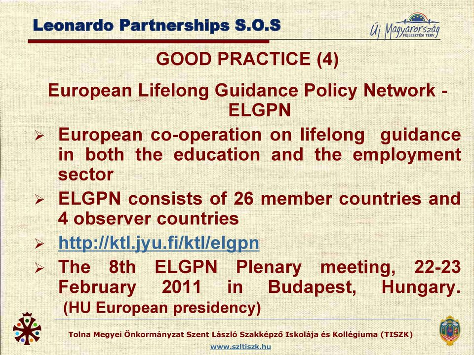 on lifelong guidance in both the education and the employment sector ELGPN consists of 26
