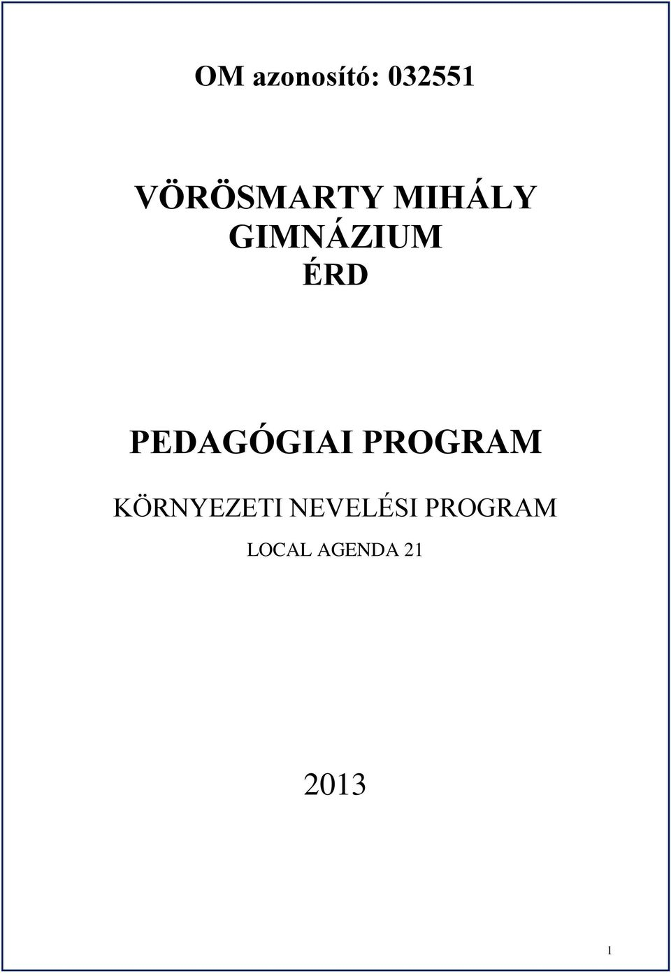 ÉRD PEDAGÓGIAI PROGRAM