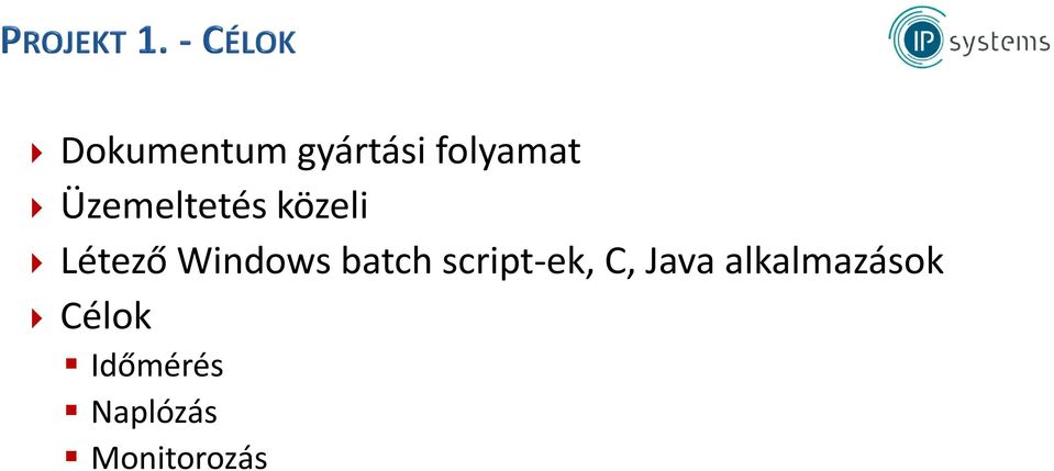 batch script-ek, C, Java