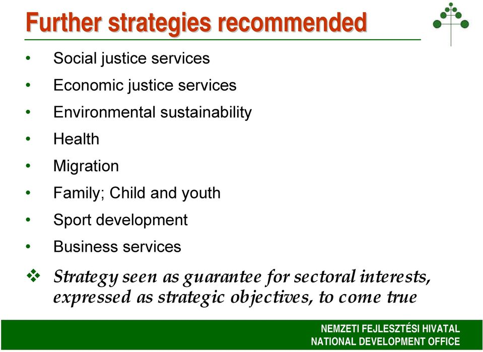 and youth Sport development Business services Strategy seen as