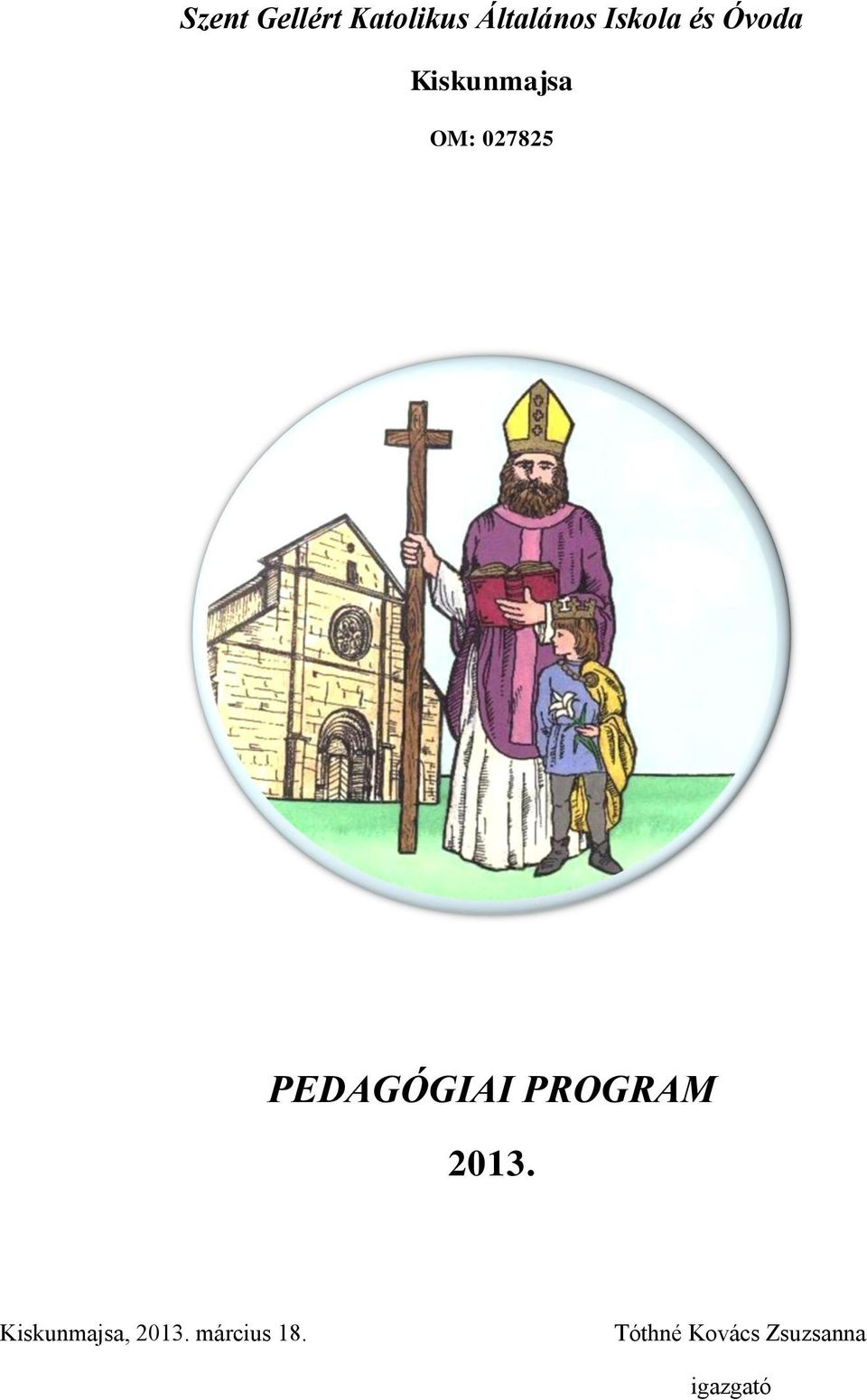 PEDAGÓGIAI PROGRAM 2013.