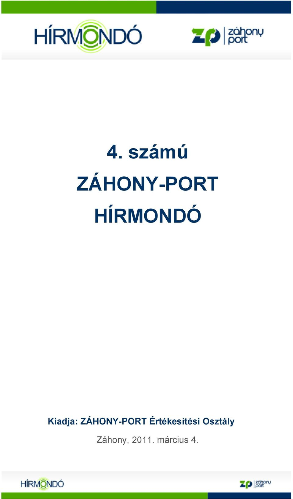ZÁHONY-PORT