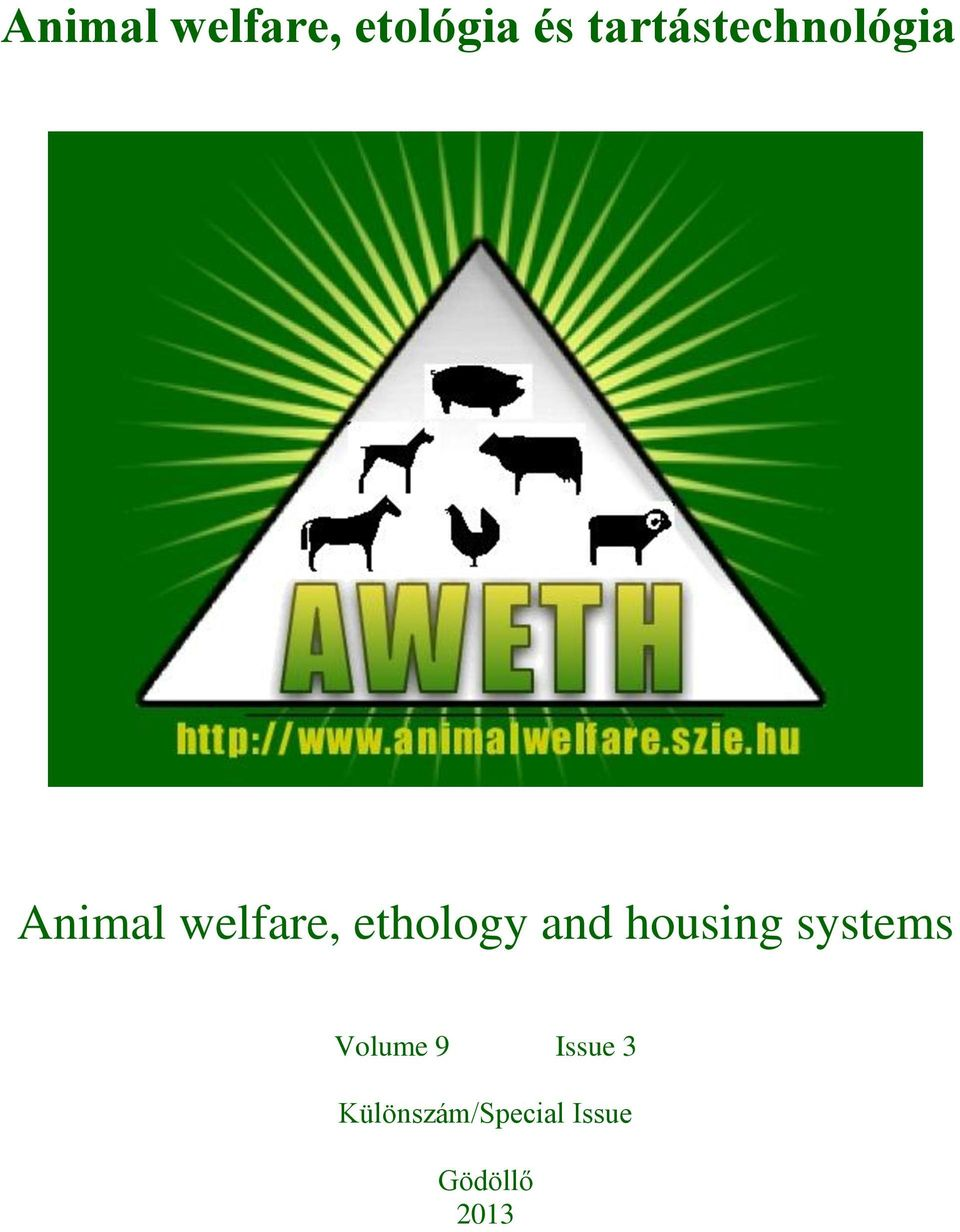 ethology and housing systems Volume