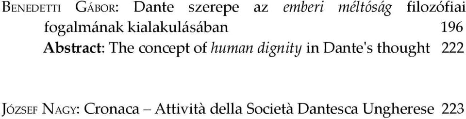 concept of human dignity in Dante's thought 222 JÓZSEF