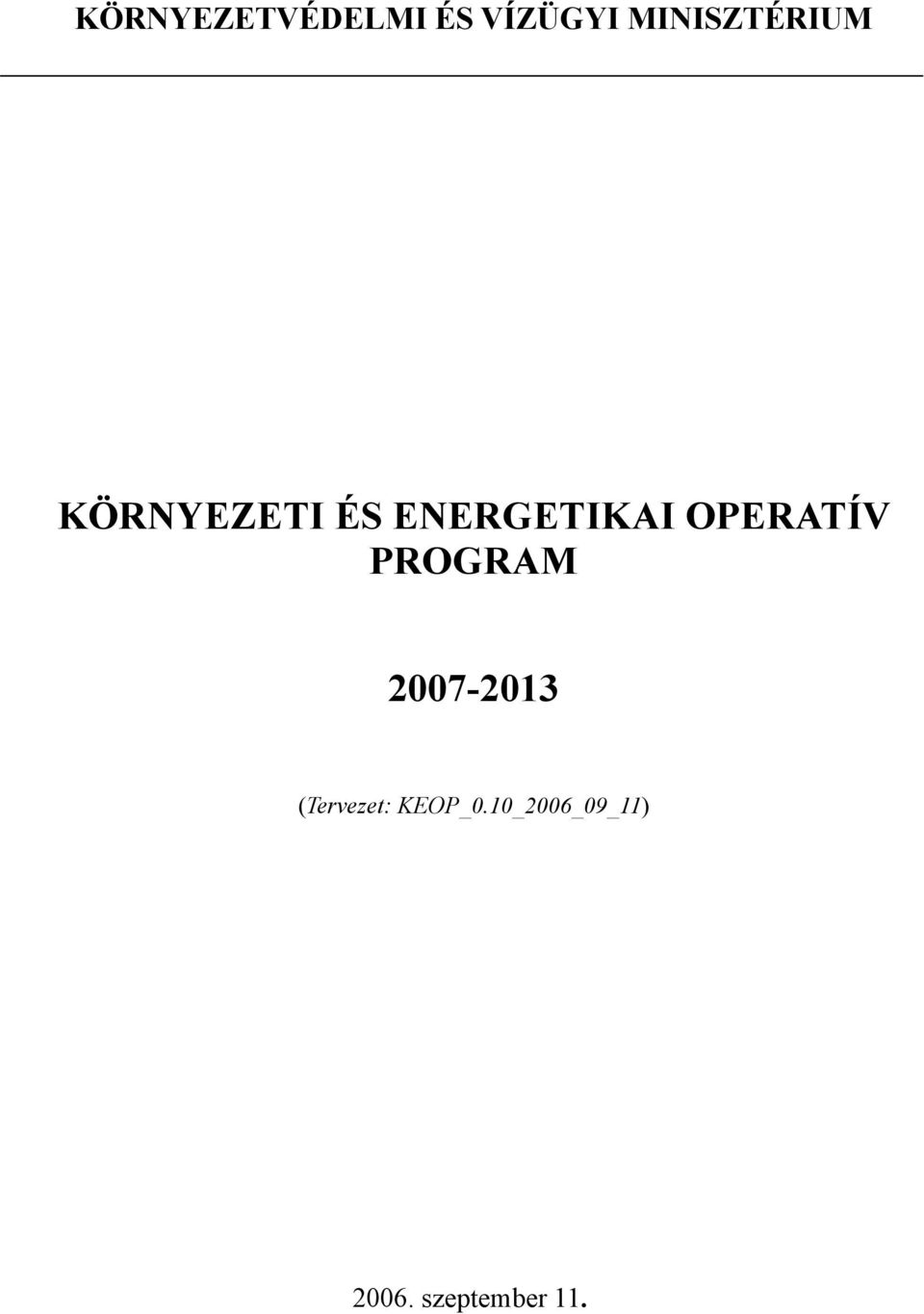 ENERGETIKAI OPERATÍV PROGRAM