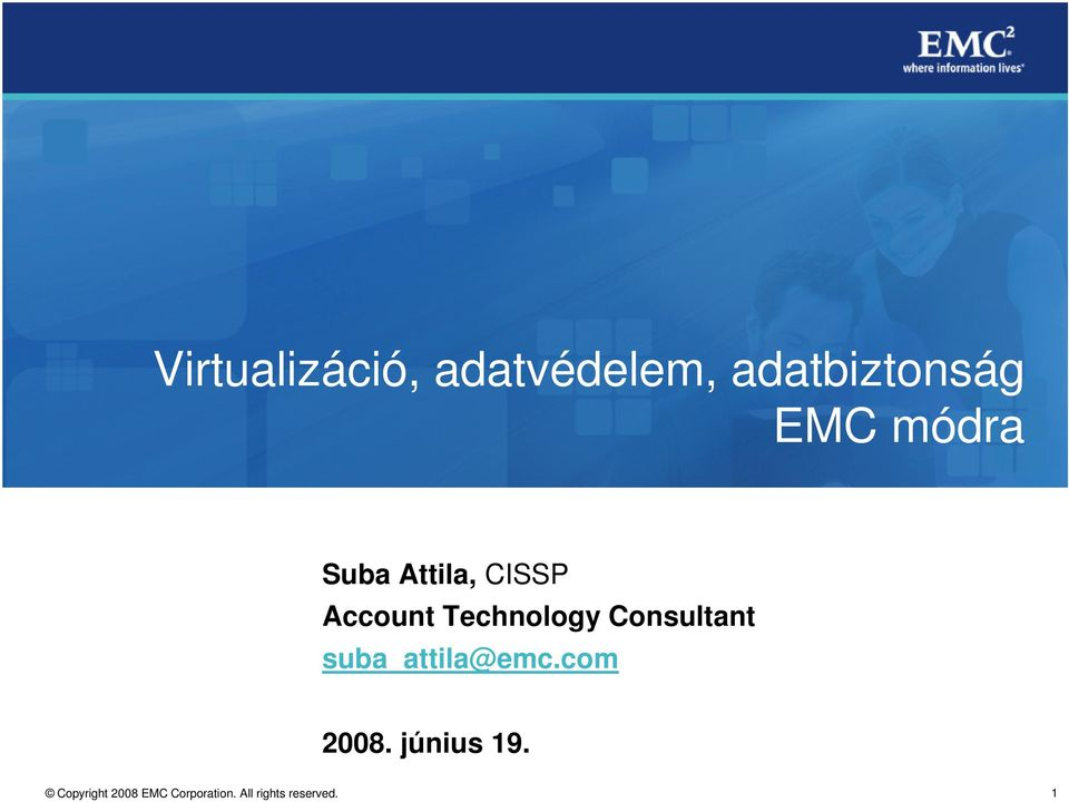 Attila, CISSP Account Technology