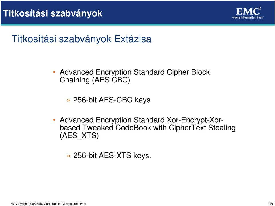 AES-CBC keys Advanced Encryption Standard Xor-Encrypt-Xorbased