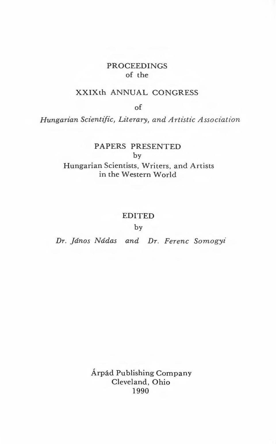 Scientists, Writers, and Artists in the Western World EDITED by Dr.