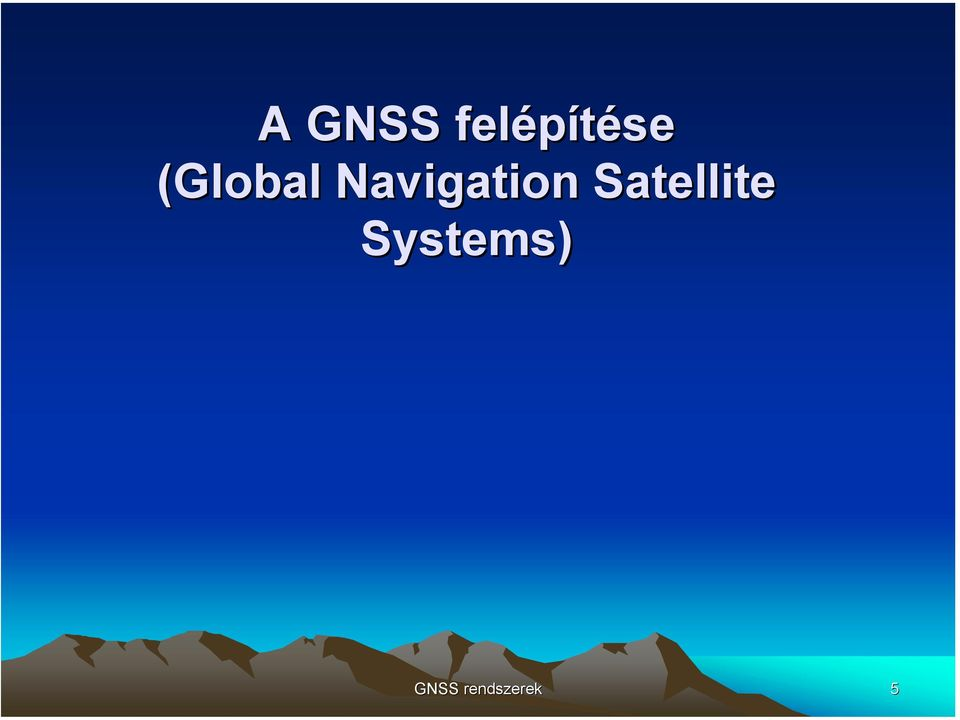Satellite Systems)