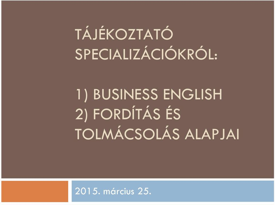 BUSINESS ENGLISH 2)