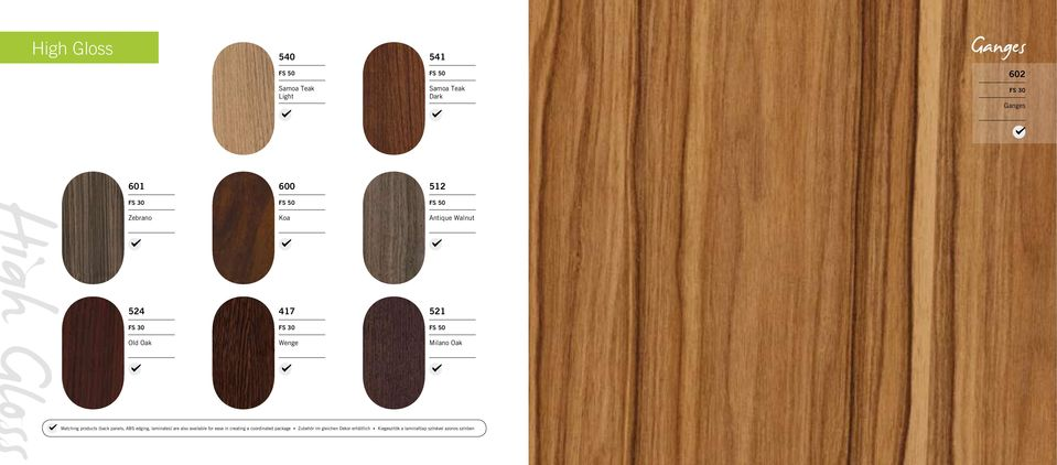 Oak Matching products (back panels, ABS edging, laminates) are also available for ease in creating a