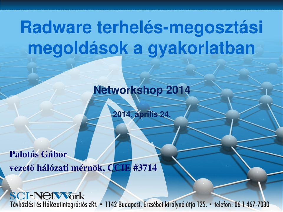 Networkshop 2014 2014. április 24.