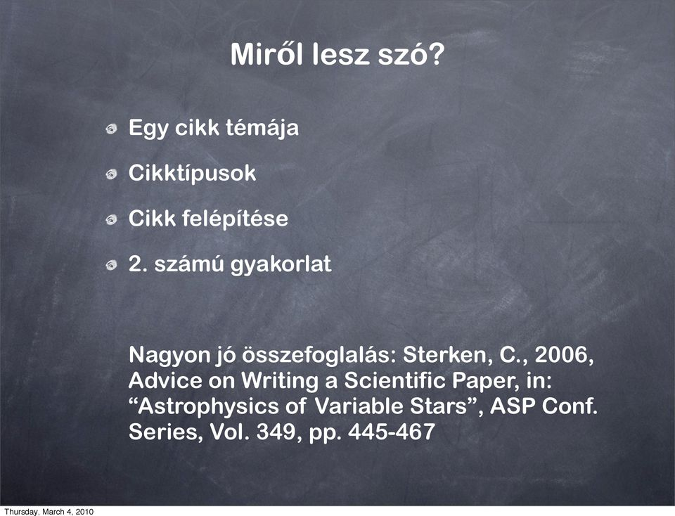 , 2006, Advice on Writing a Scientific Paper, in: Astrophysics