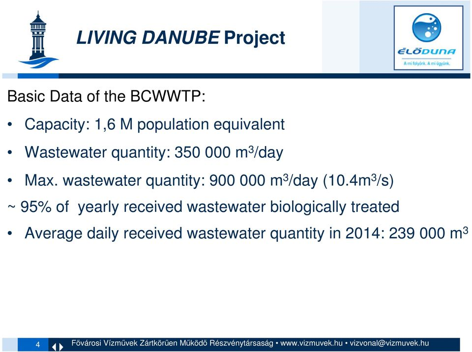 wastewater quantity: 900 000 m 3 /day (10.