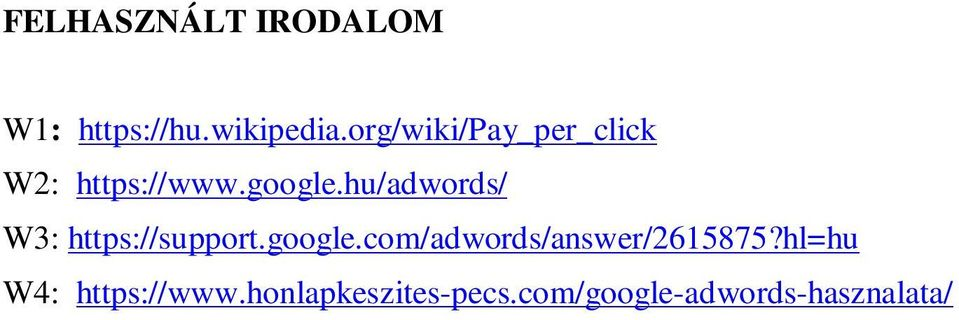 hu/adwords/ W3: https://support.google.