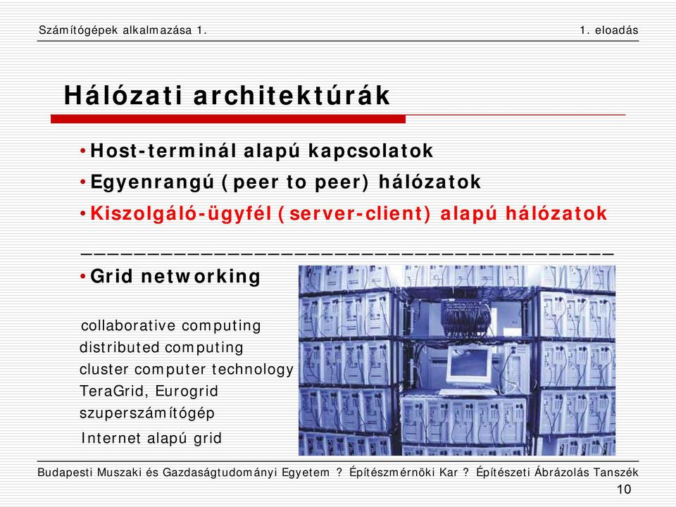 Grid networking collaborative computing distributed computing cluster