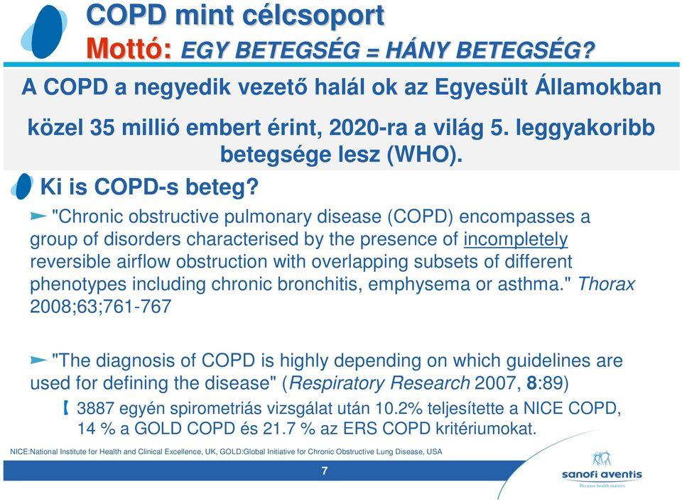 """Chronic obstructive pulmonary disease (COPD) encompasses a group of disorders characterised by the presence of incompletely reversible airflow obstruction with overlapping subsets of different"