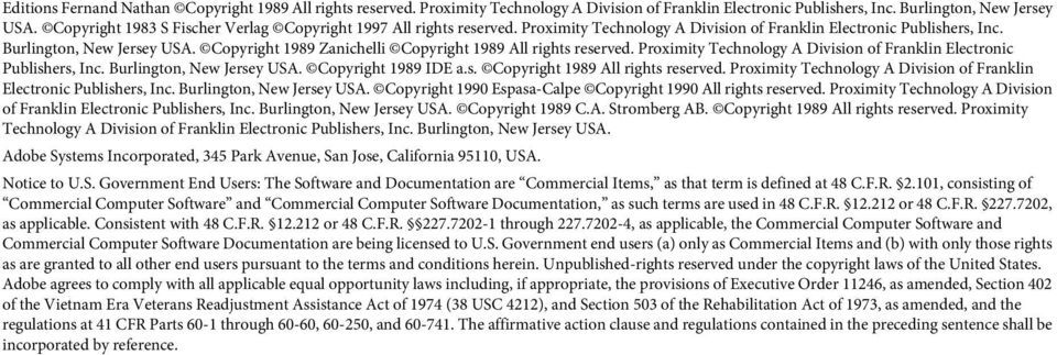 Copyright 1989 Zanichelli Copyright 1989 All rights reserved. Proximity Technology A Division of Franklin Electronic Publishers, Inc. Burlington, New Jersey USA.