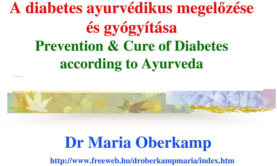 according to Ayurveda Dr Maria Oberkamp