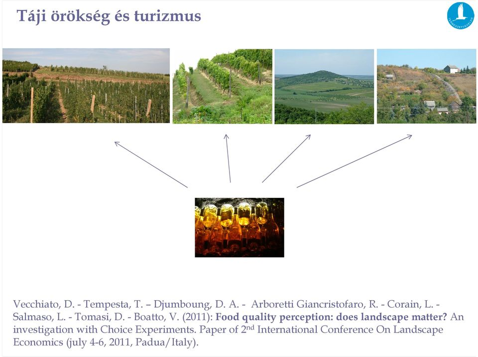 (2011): Food quality perception: does landscape matter?