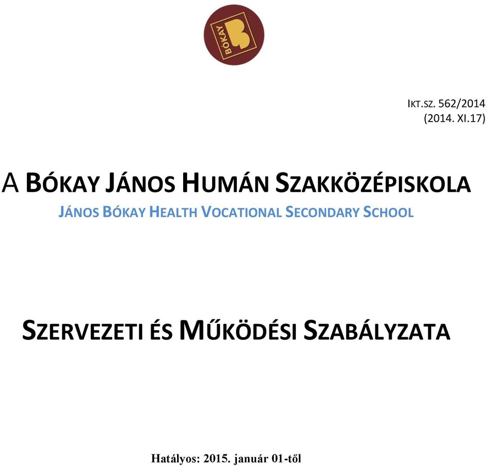 JÁNOS BÓKAY HEALTH VOCATIONAL SECONDARY