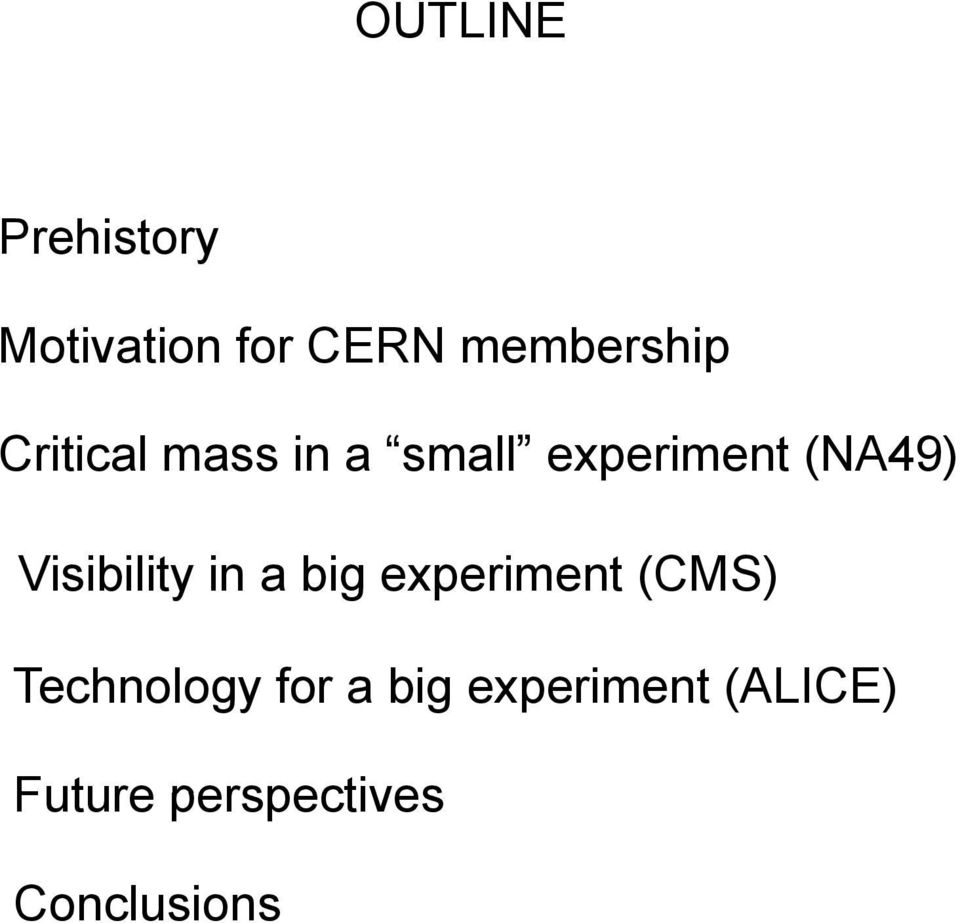 Visibility in a big experiment (CMS) Technology