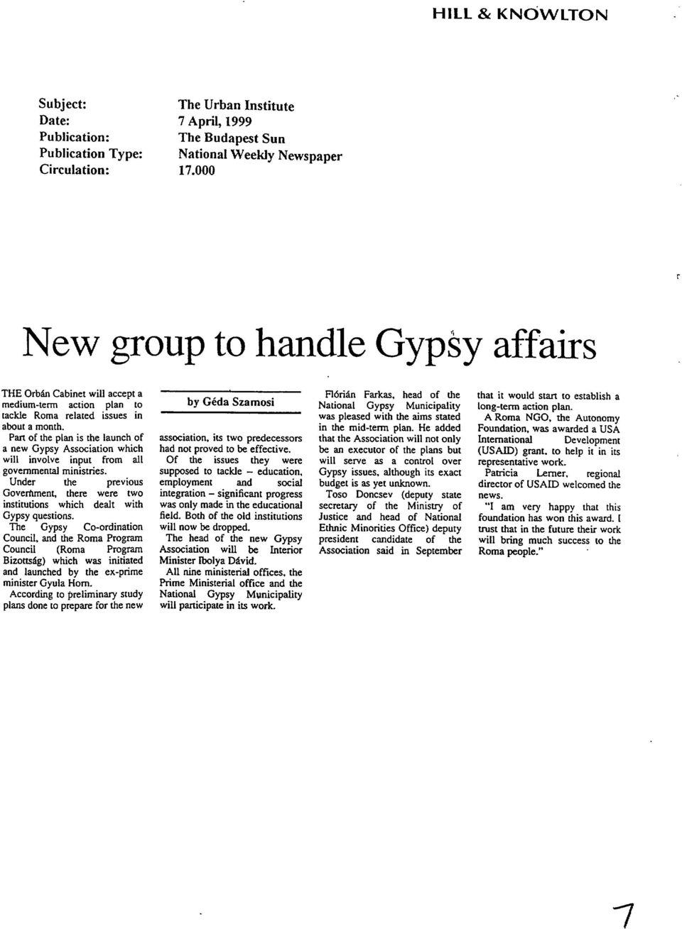 Pan of the plan is the launch of a new Gypsy Association which will involve input from all governmental ministries.