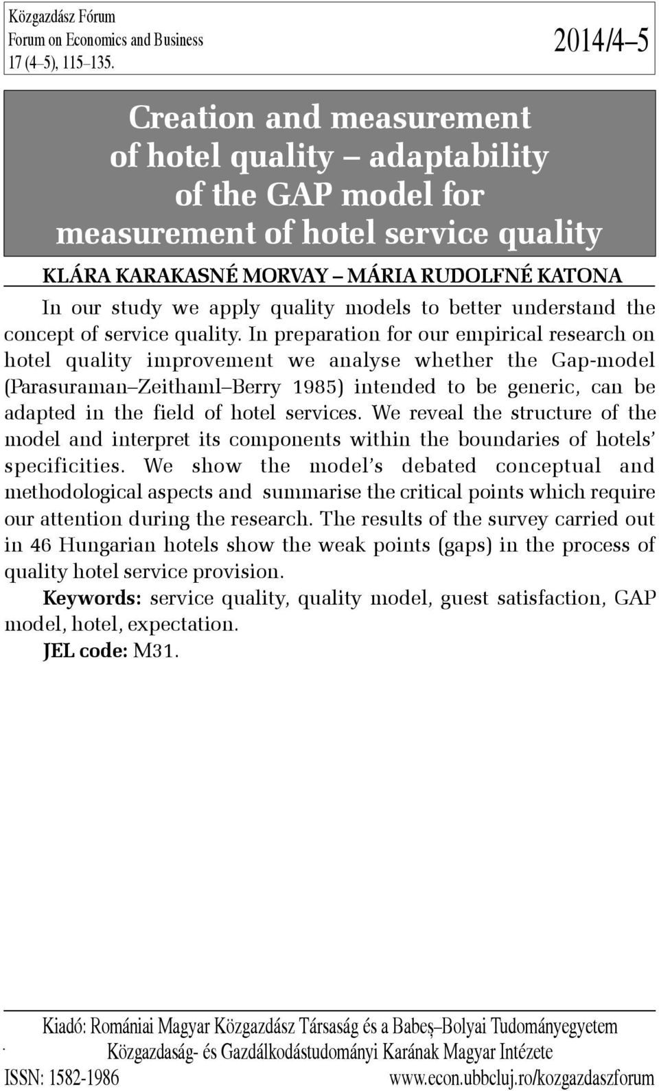 quality models to better understand the concept of service quality.