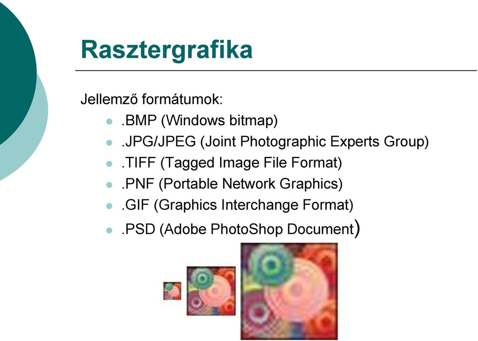 TIFF (Tagged Image File Format).