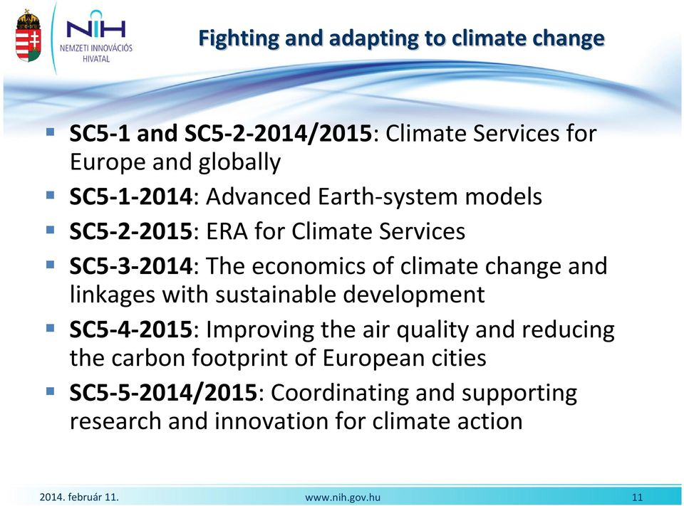 climate change and linkages with sustainable development SC5-4-2015: Improving the air quality and reducing the