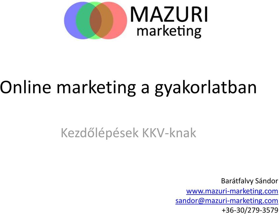 Sándor www.mazuri-marketing.