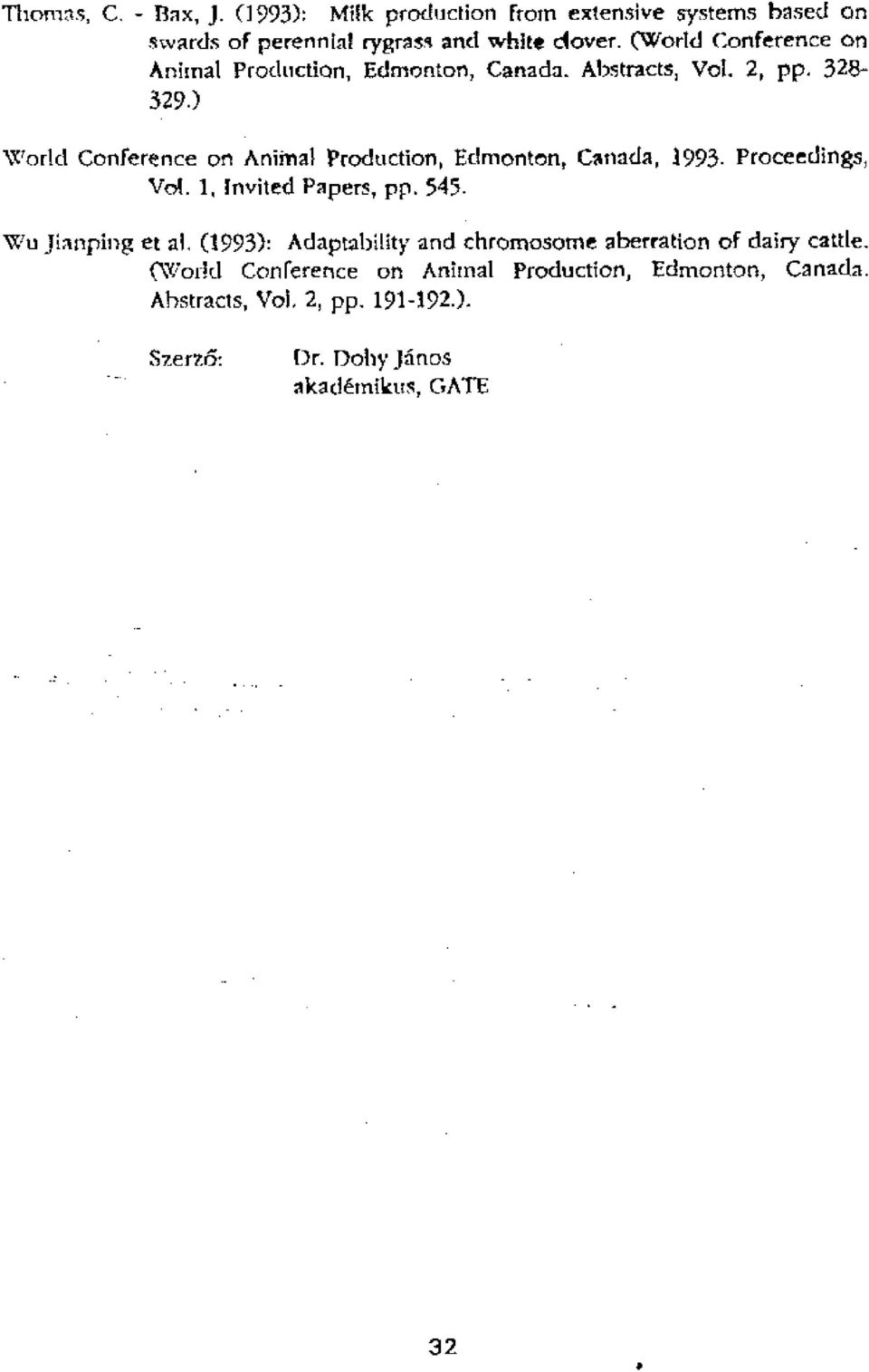) World Conference on Aniinal Production, Edmonton, Canada, 1993. Proceedings, Vol. 1, invited Papers, pp. 545.