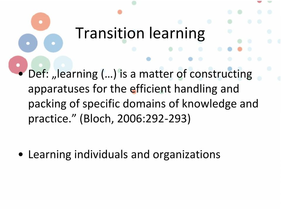 packing of specific domains of knowledge and practice.