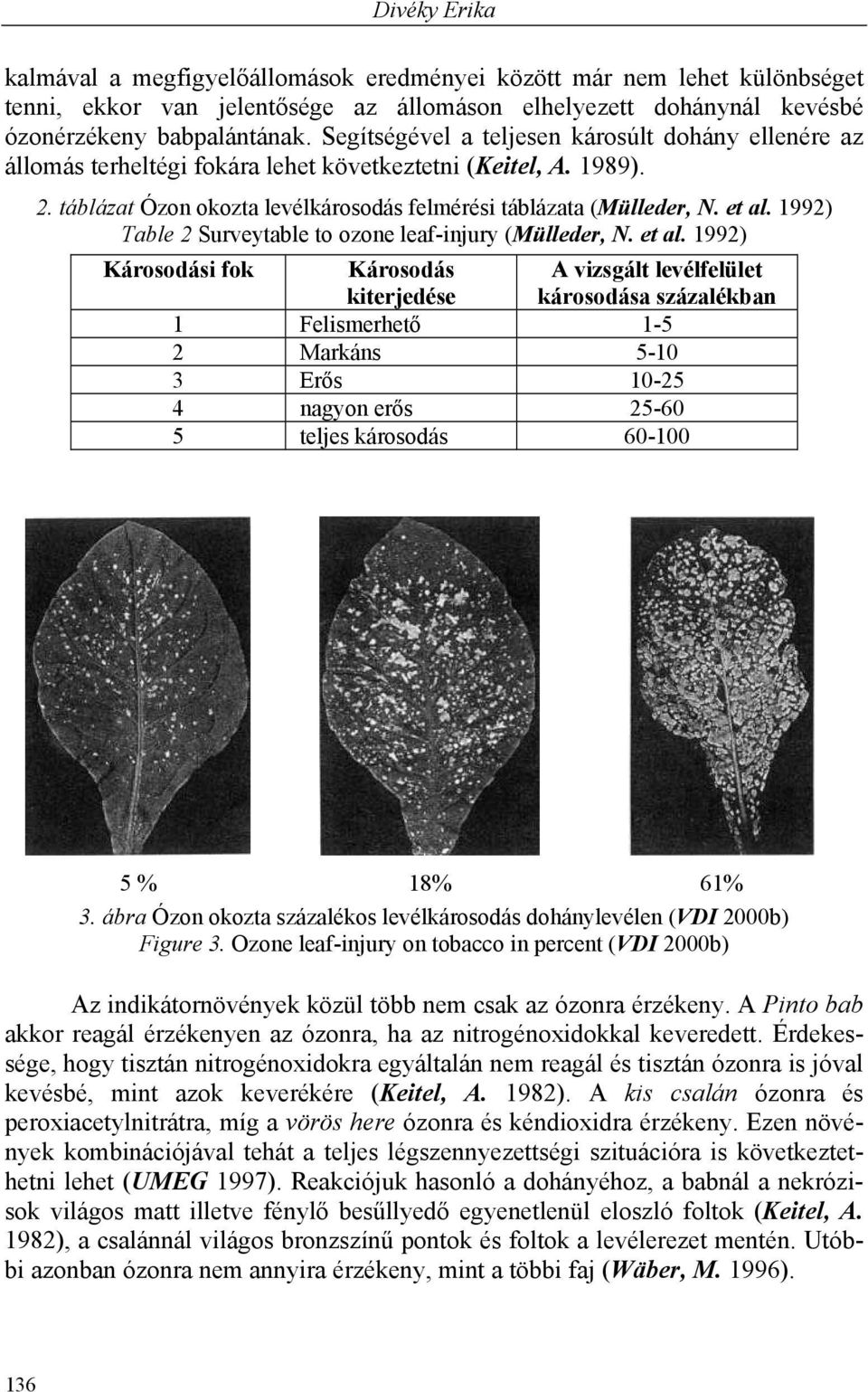 1992) Table 2 Surveytable to ozone leaf-injury (Mülleder, N. et al.